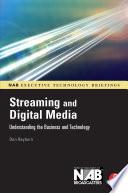Streaming and Digital Media