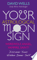 Your Astrological Moon Sign Would You Be Surprised To Discover That Emotionally