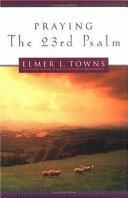 Praying the 23rd Psalm