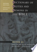 Dictionary of Deities and Demons in the Bible  Ddd Is The Single Major