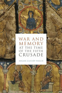War and Memory at the Time of the Fifth Crusade Book PDF
