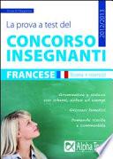 La prova a test del concorso insegnanti. Francese. Teoria ed esercizi