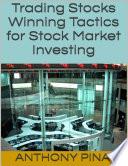 Trading Stocks  Winning Tactics for Stock Market Investing