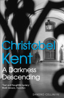 A Darkness Descending Dark Unsettling Psychological Mystery Set In A