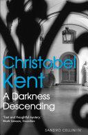A Darkness Descending Dark Unsettling Psychological Mystery Set