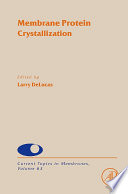 Membrane Protein Crystallization book