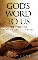 God's Word To Us : into over 600 languages. in this fascinating...