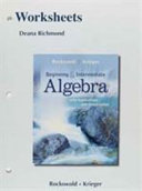 Worksheets for Beginning and Intermediate Algebra with Applications and Visualization