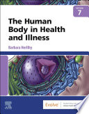 The Human Body In Health And Illness E Book