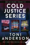 Cold Justice Series Box Set: Volume I Books 1-3