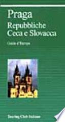 Praga  Repubbliche Ceca e Slovacca