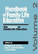 Handbook of Family Life Education
