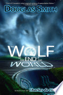 The Wolf At The End Of The World : and his own dark past...
