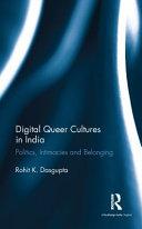 Ebook Digital Queer Cultures in India Epub Rohit K. Dasgupta Apps Read Mobile