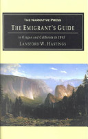The Emigrant s Guide  To Oregon and California in 1845