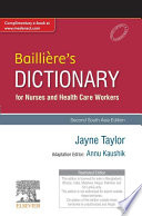 Bailliere S Dictionary For Nurses And Health Care Workers 2nd South Aisa Edition E Book