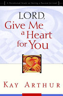 Lord  Give Me a Heart for You