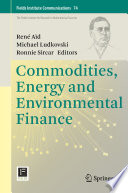 Commodities  Energy and Environmental Finance