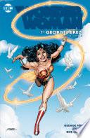 Wonder Woman By George Perez Vol 2