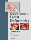 Surgical Correction of Facial Deformities