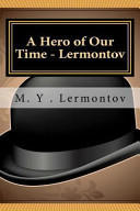 A Hero of Our Time   Lermontov