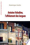 Antoine Volodine  l affolement des langues