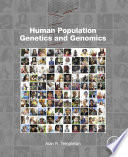 Human Population Genetics And Genomics