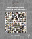 Human Population Genetics And Genomics : population genetics and relevant statistical approaches to help...