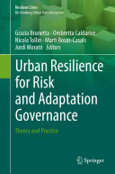 Urban Resilience for Risk and Adaptation Governance