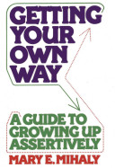 Getting Your Own Way
