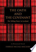 THE OATH AND THE COVENANT