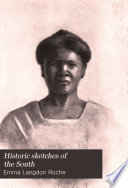 Historic Sketches Of The South
