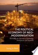 The Political Economy of Neo modernisation
