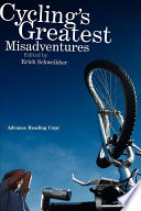 Cycling's Greatest Misadventures