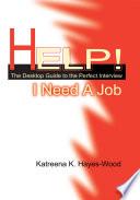 Help I Need A Job