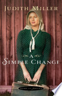A Simple Change  Home to Amana Book  2