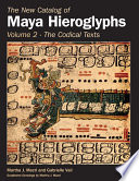 The New Catalog of Maya Hieroglyphs  Volume Two