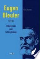 Eugen Bleuler  1857 1939