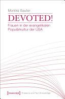 Devoted! Frauen in der evangelikalen Populärkultur der USA