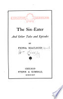 The Sin eater and Other Tales and Episodes Book PDF
