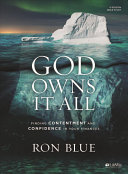 God Owns It All Bible Study Book