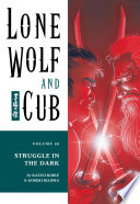 Lone Wolf And Cub: Struggle In The Dark : his small child in a vessel that...