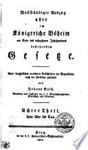 Vollst  ndiger Auszug aller im K  nigreiche B  heim am Ende des achtzehnten Jahrhunderts bestehenden Gesetze
