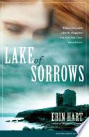 Lake of Sorrows by Erin Hart