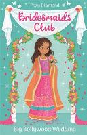 Bridesmaids Club: Bollywood Bride : ...
