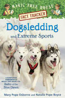 Dogsledding And Extreme Sports : the blue dawn.