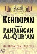 Kehidupan Dalam Pandangan Al Qur an