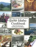 Savor Idaho Cookbook