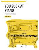 You Suck at Piano