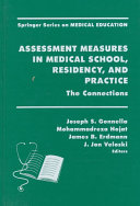 Assessment Measures In Medical School Residency And Practice